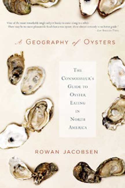 A Geography of Oysters By Jacobsen, Rowan